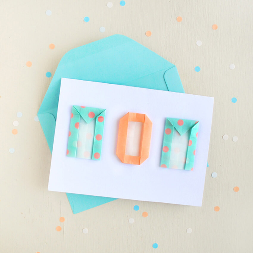 Use origami letters to spell out a special message for your mom!