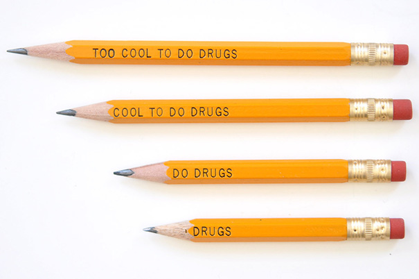 This Too Cool to Do Drugs pencil is the ultimate design fail.